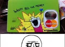 Enlace a Shut up and take all my money!