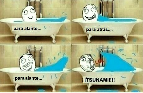 baño,infancia,LOL,tsunami