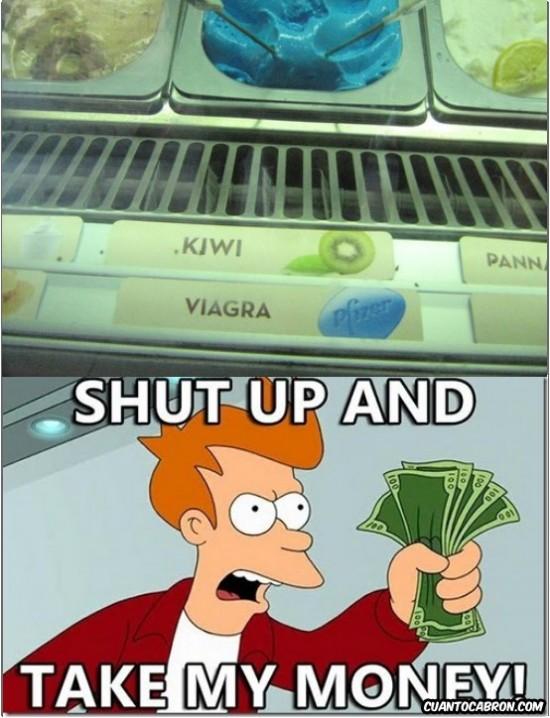 Fry,helado,SHUTUPANDTAKEMYMONEY,viagra