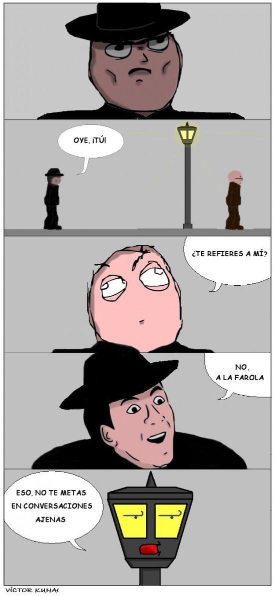 calle,farola,hablar,hombre,no me digas,oscura,sombrero