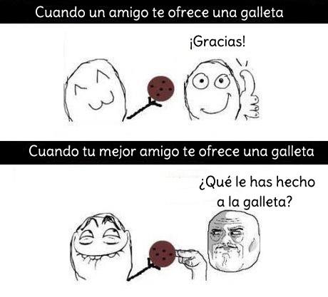 amigo,galleta,i'm watching you,mejor amigo