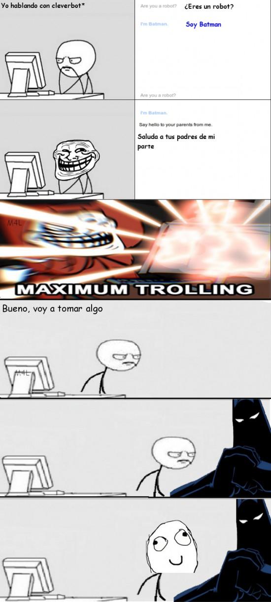 batman,cleverbot,dedicada a ailin a ian a ale y a luis,maximum trolling,pc guy,retarded,troll