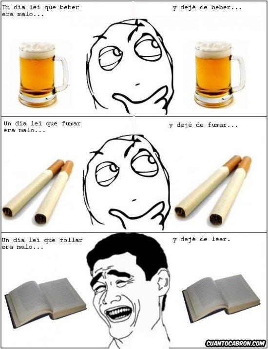 beber,fumar,leer,malo