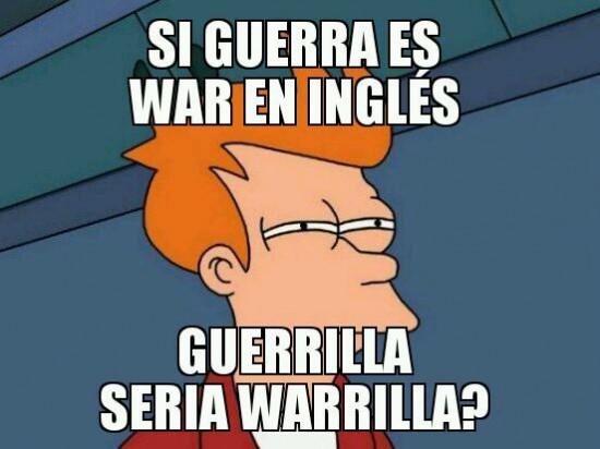 Fry - ¿Cómo se dirá guerrilla?