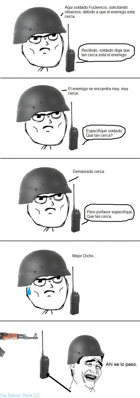 ak-47,Cerca,Enemigo,prolemas,Radio,se jodio,Soldado