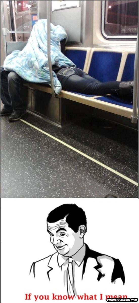 haciendo,if you know what i mean,metro,que esta