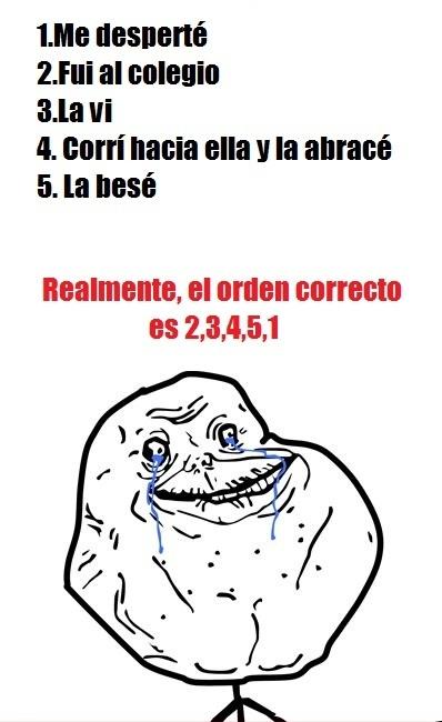 forever alone,orden,sueño