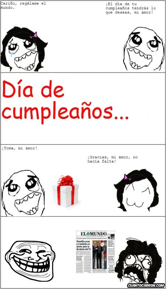cc,cumpleaños,El mundo,periódico,regalo,tenía razón,troll