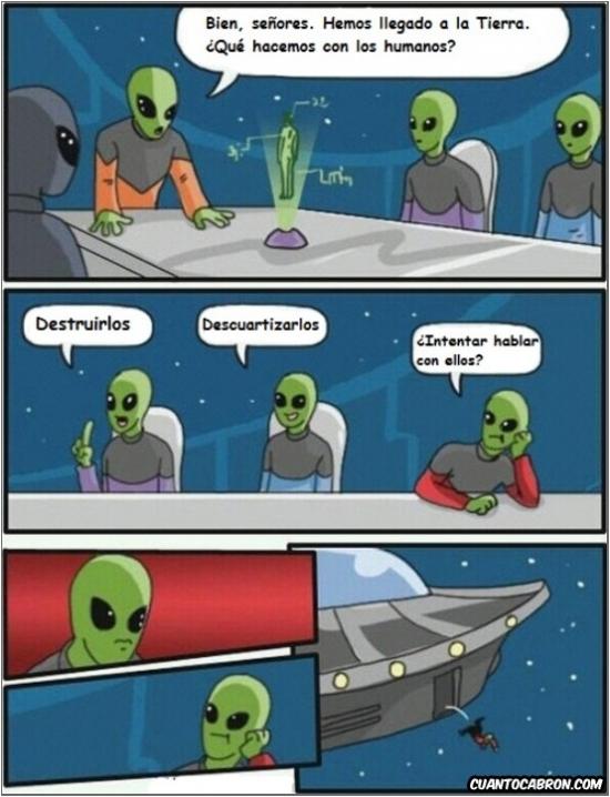 Otros - Los aliens no hablamos. ¿Entendido?