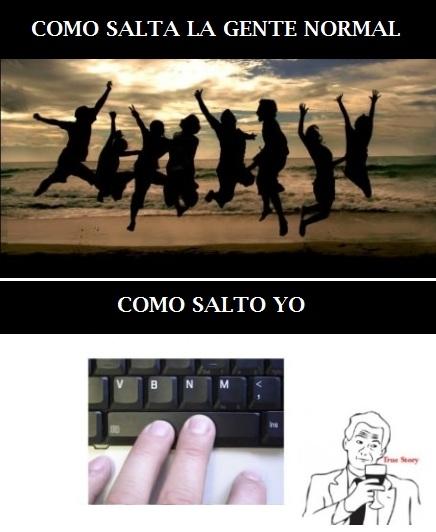 espacio,friki,saltar,teclado,true story