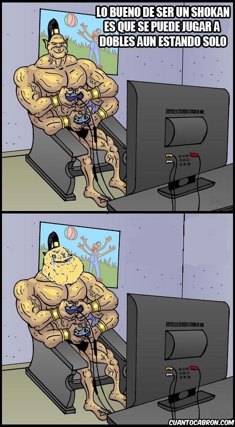 Forever Alone,Friki,Goro,Mortal Kombat,Shokan,Videojuegos