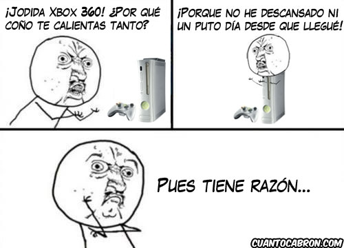 Y_u_no - Esa estufa también conocida como Xbox