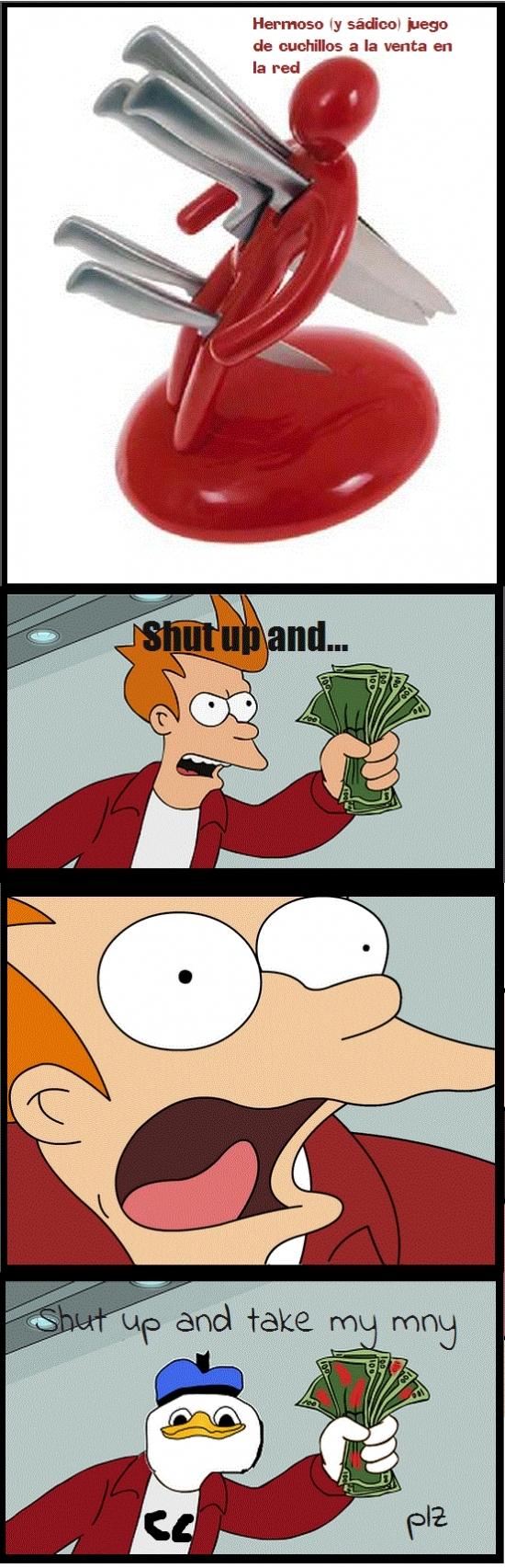 cuchillos,dolan,Fry,juego,shut up and take my money