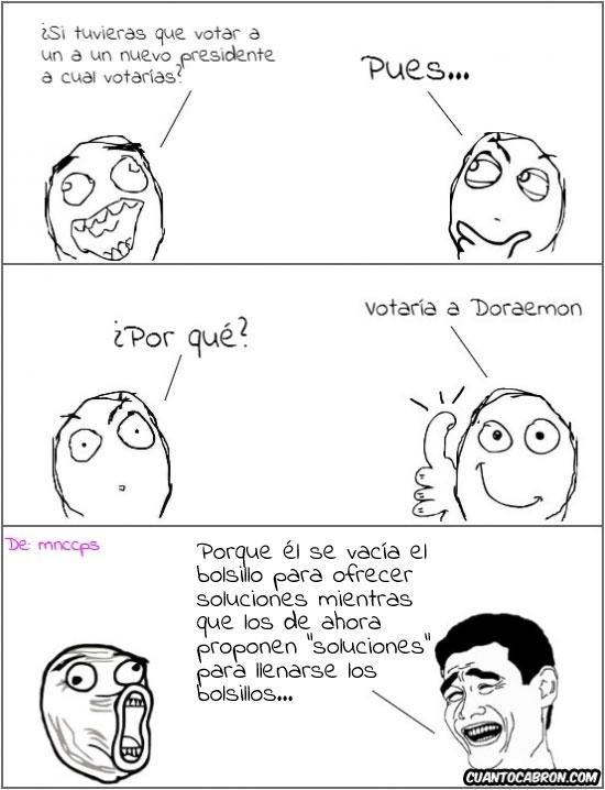 Lol - ¡Doraemon for president!