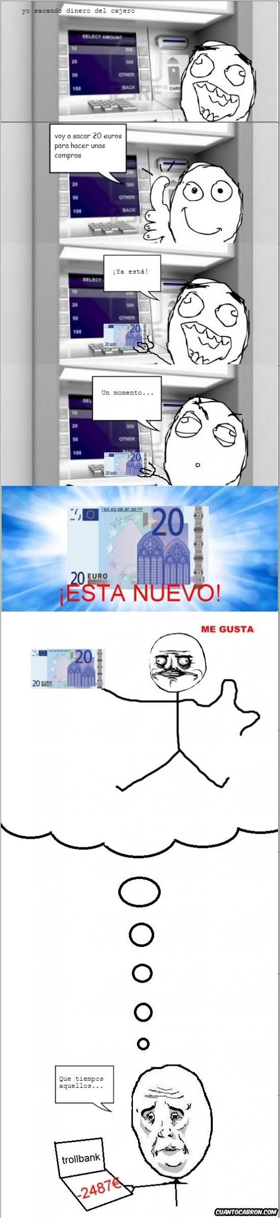 banco,billete,cajero,me gusta,olor a nuevo,sacar dinero,trollbank