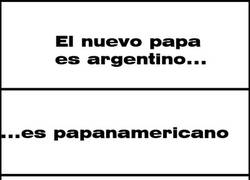 Enlace a Si el nuevo Papa es argentino...