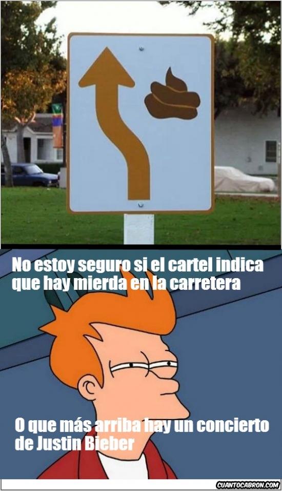 Fry - No estoy nada convencido de lo que este cartel quiere decir