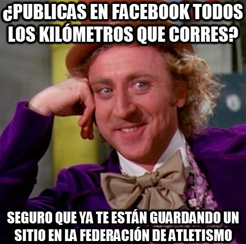 Wonka - ¿Publicas en facebook todos los kilómetros que corres?