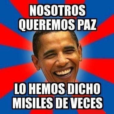 Meme_otros - Obama y los americanos, ellos sí que saben cómo conseguir la paz