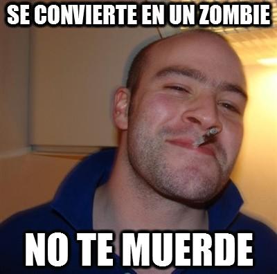 Good_guy_greg - Con zombies así, que venga el apocalipsis zombie cuando quiera