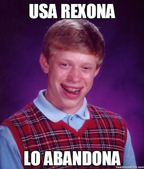 Bad_luck_brian - Ya sabéis lo que dicen de Rexona, ¿no?
