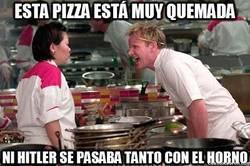 Enlace a Ramsay sabe como hacerte entender que la pizza se ha quemado
