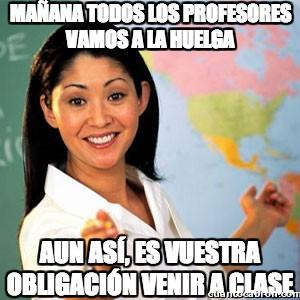 Profesora_cabrona - Mañana todos los profesores vamos a la huelga