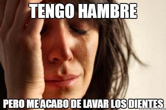 First_world_problems - Tengo hambre