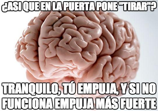 cerebro troll,entrar,puertas,trollear,¿¡por qué ostias no se abre!?
