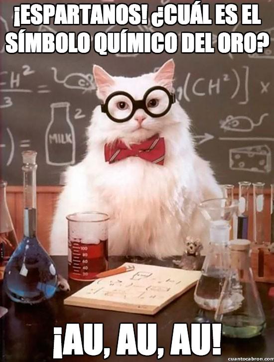 Gato_quimico - ¡Espartanos! ¿cuál es el símbolo químico del oro?