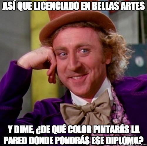 Wonka - Así que licenciado en bellas artes...
