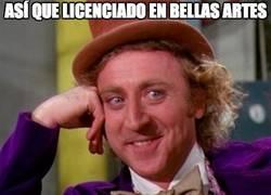 Enlace a Así que licenciado en bellas artes...