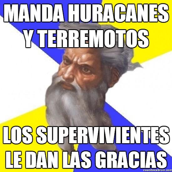 Meme_otros - Manda huracanes y terremotos