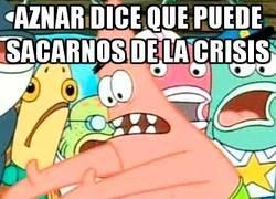 Enlace a Aznar dice que puede sacarnos de la crisis