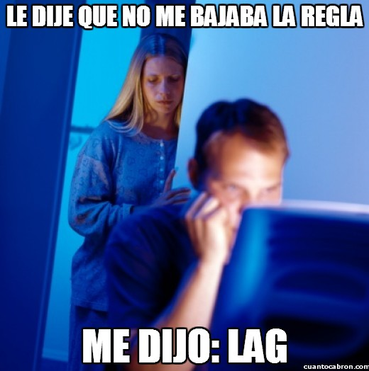 Marido_internet - Le dije que no me bajaba la regla