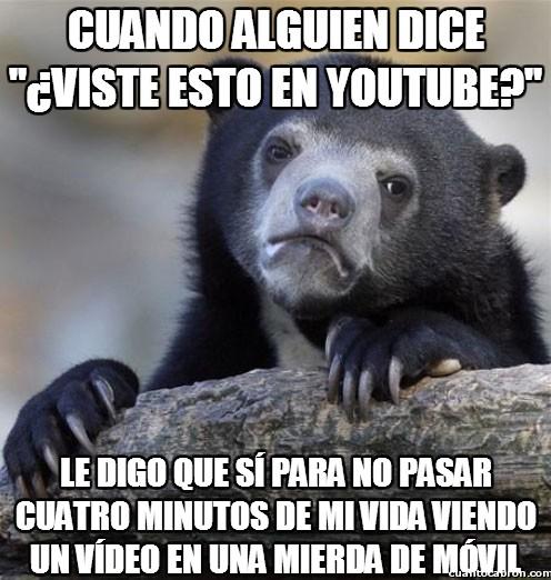 Oso_confesiones - ¿Lo viste en youtube?