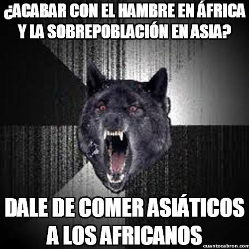 Lobo_demente - ¿Acabar con el hambre en África y la sobrepoblación en Asia?