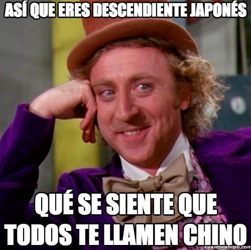 Wonka - Así que eres descendiente japonés
