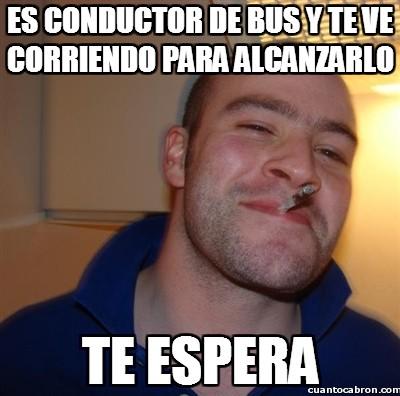 Good_guy_greg - Es conductor de bus y te ve corriendo para alcanzarlo