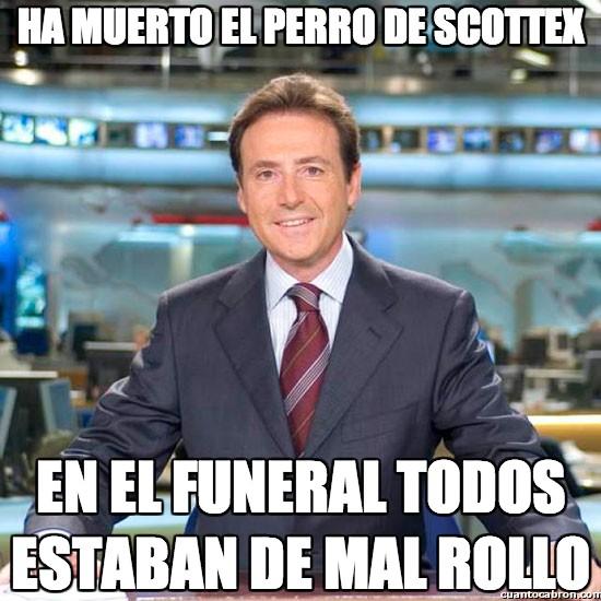 Meme_matias - Ha muerto el perro de Scottex