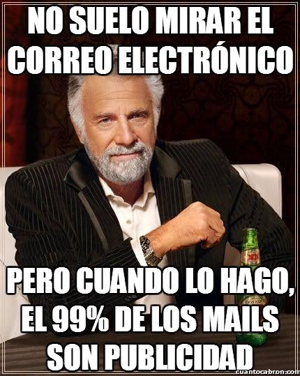 El_hombre_mas_interesante_del_mundo - No suelo mirar el correo electrónico