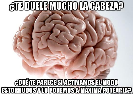 Cerebro_troll - Tengo algo que mejorará tu dolor de cabeza