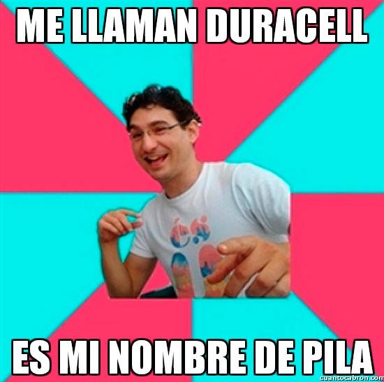 Bad_joke_deivid - Me llaman Duracell