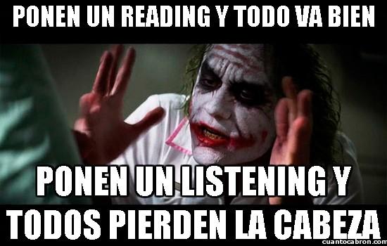 Joker - Los listenings son los ejercicios más temidos de inglés