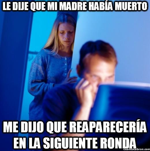 Marido_internet - Le dije que mi madre había muerto