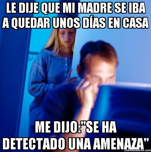 Marido_internet - Le dije que mi madre se iba a quedar unos días en casa