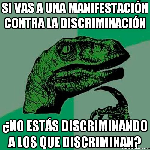 Philosoraptor - La contradicción de la discriminación
