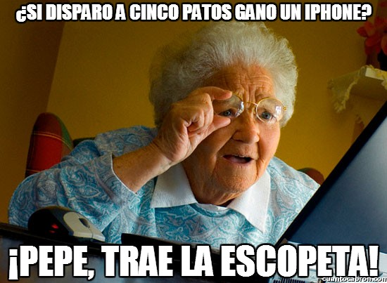 Abuela_sorprendida_internet - ¿Si disparo a cinco patos gano un iphone?