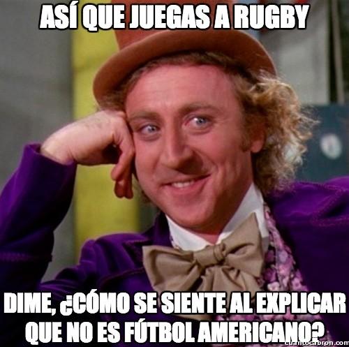 Wonka - Así que juegas a Rugby