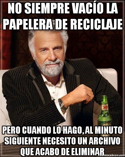 El_hombre_mas_interesante_del_mundo - La papelera de reciclaje, ese invento del demonio